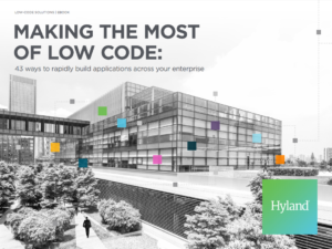 Learn how to make the most of a low-code platform with 43 ideas for driving speed, security and agility.